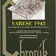 Venerdì 25 maggio alle ore 20.45 presso la sala polivalente della Biblioteca di Daverio ( via Piave 6)si terrà la presentazione del volume di Chiara Zangarini, VARESE 1943 nel Diario della Guardia di Frontiera tedesca. […]
