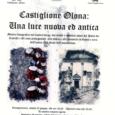 Sabato 23 giugno verrà inaugurata a Castiglione olona la mostra Una luce nuoca ed antica, nella mostra saranno esposte fotografie storiche della città di Castiglione e le foto di costumi e feste dell'epoca. La mostra […]