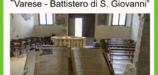 Questo Venerdi 14 settembrealle ore 18:00 presso il Castello di Masnago alla Sala del Camino si terrà la mostra fotografica e la presentazione del DVD dal titolo Varese – il Battistero di S. Giovanni. L'iniziativa […]