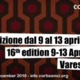 Cortisonici, si riparte!Sono ufficialmente aperte le iscrizioni per partecipare alla16° edizione del Festival Cortisonici,che si svolgerà a Varese dal9 al 13 Aprile 2019. Il concorso, come sempre, è aperto a tutti, gratuito e […]
