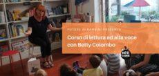 Sabato 23 dalle 10 alle 12.30 torna il corso di lettura tenuto da Betty Colombo alla libreria Potere ai bambini di via Robbioni 39. Ci saranno altri tre incontri: 30 marzo, 6 e 13 aprile […]