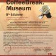 Venerdì 3 maggio 2019 alle ore 18:30 il Museo della Ceramica G. Gianetti, all'interno della collezione settecentesca, ospiterà i vincitori della 5^ Edizione del progetto biennale Coffee Break Museum che vede come protagonisti gli artisti […]