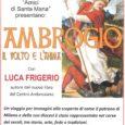 """Domenica 27 ottobre alle ore 17 nella chiesa di """"Santa Maria Annunciata"""" a Brunello si terrà un incontro con Luca Frigerio, scrittore, giornalista e autore del nuovo libro """"Ambrogio, il volto e l'anima"""". Il critico […]"""