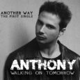 Venerdì 7 novembre il cantautore milanese, Anthony, canterà il suo nuovo singolo 'Another Way', che anticipa l' album d' esordio 'Walking On Tomorrow' che uscirà a gennaio 2020. Another Way è il brano che rappresenta le […]