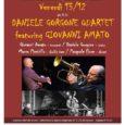Serata all'insegna della musica quella di venerdì 13 dicembre alle 21.30 presso l' auditorium CFM (Via Don Basilio Parietti 6) a Barasso (Va) dove si esibirà il Daniele Gorgone Quartet featuring Giovanni Amato. La serata […]