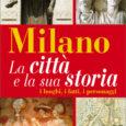 Numerosi gli appuntamenti della settimana, sempre all'insegna della (ri)scoperta di luoghi, fatti e personaggi legati alla storia della città di Milano. Aspettando il 27 Gennaio, in cui si celebra il Giorno della Memoria, […]