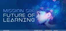 """Il chapter di Legnano Singularity University presenta per il 20 gennaio l'incontro online denonimato """"The Future of Learning"""". L'obiettivo dell'iniziativa """"Mission Six"""", che ha il sostegno di The Zen Agency (media Partner), Confindustria Alto Milanese […]"""